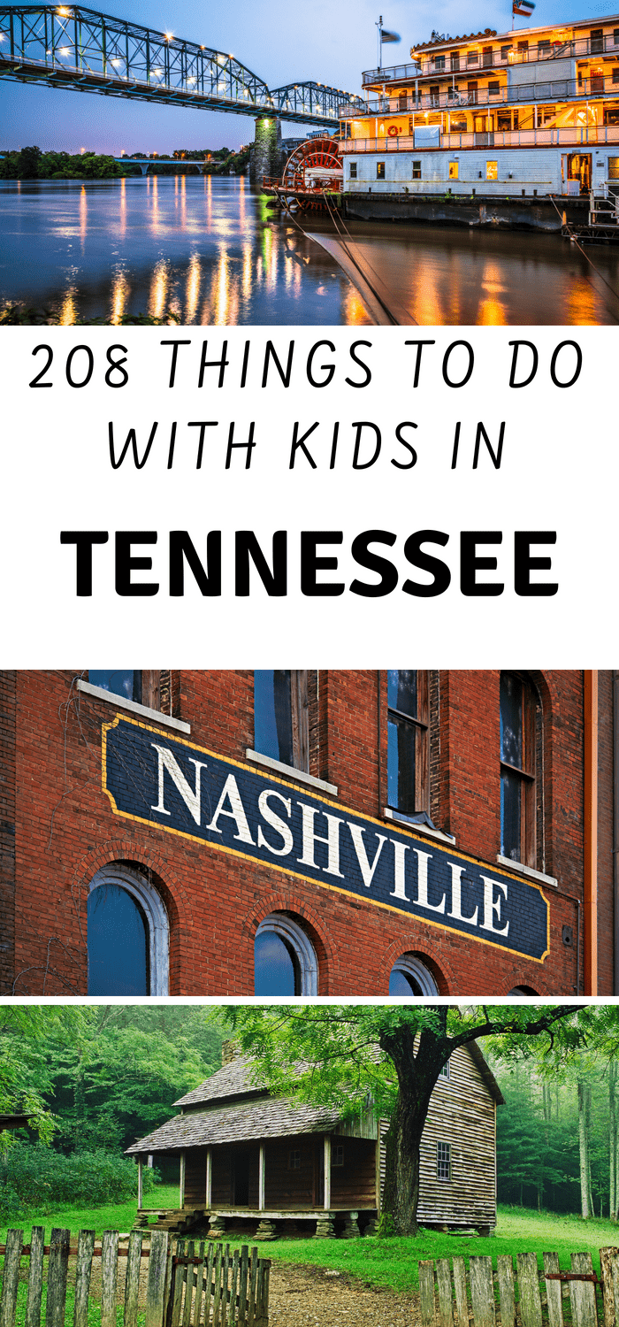 What to do in Tennessee | 208 Kid Friendly Things
