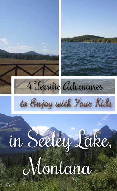 4 Terrific Adventures to Enjoy with Your Kids in Seeley Lake, Montana. This tiny Rocky Mountain village is a top vacation spot! These free/low-cost adventures are fantastic for your family.