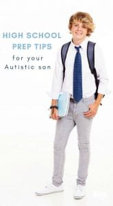 high school prep tips for your autistic son
