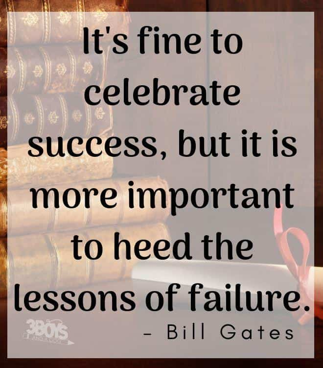 It's fine to celebrate success, but it is more important to heed the lessons of failure.
