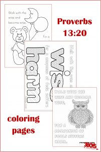 "Have you ever heard the saying, ""you are who you hang out with""?  These Proverbs 13:20 Coloring Pages help reinforce good character virtues. #proverbsforstudents #freecoloringpages #printable #goodcharacter"