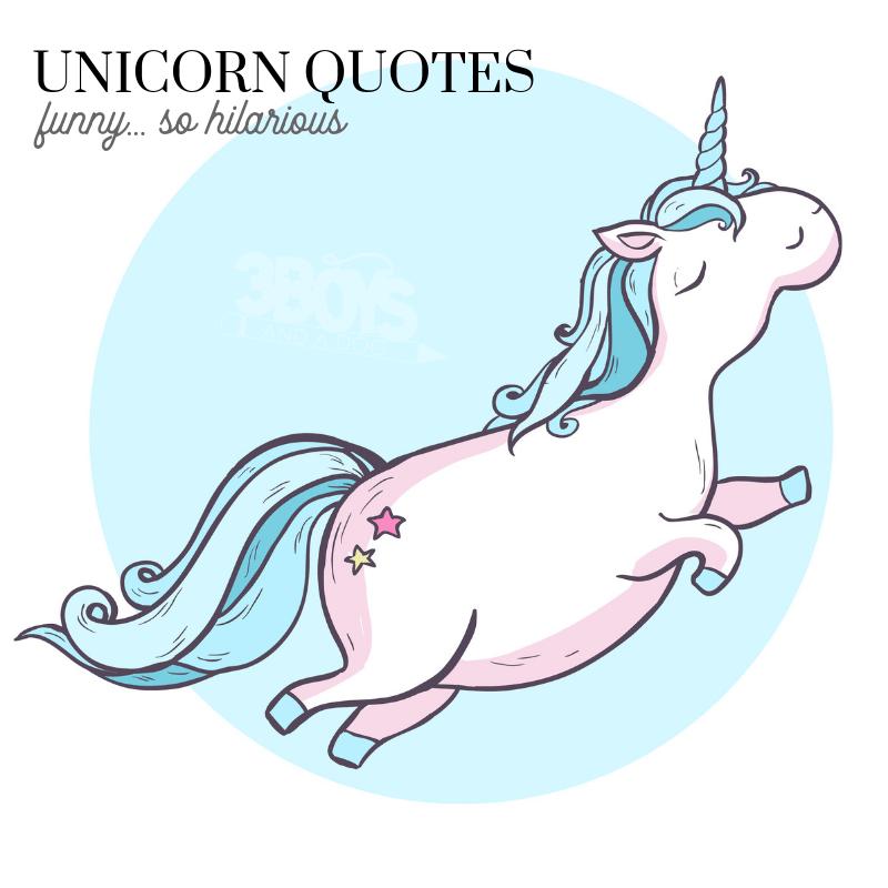 downright hilarious unicorn quotes