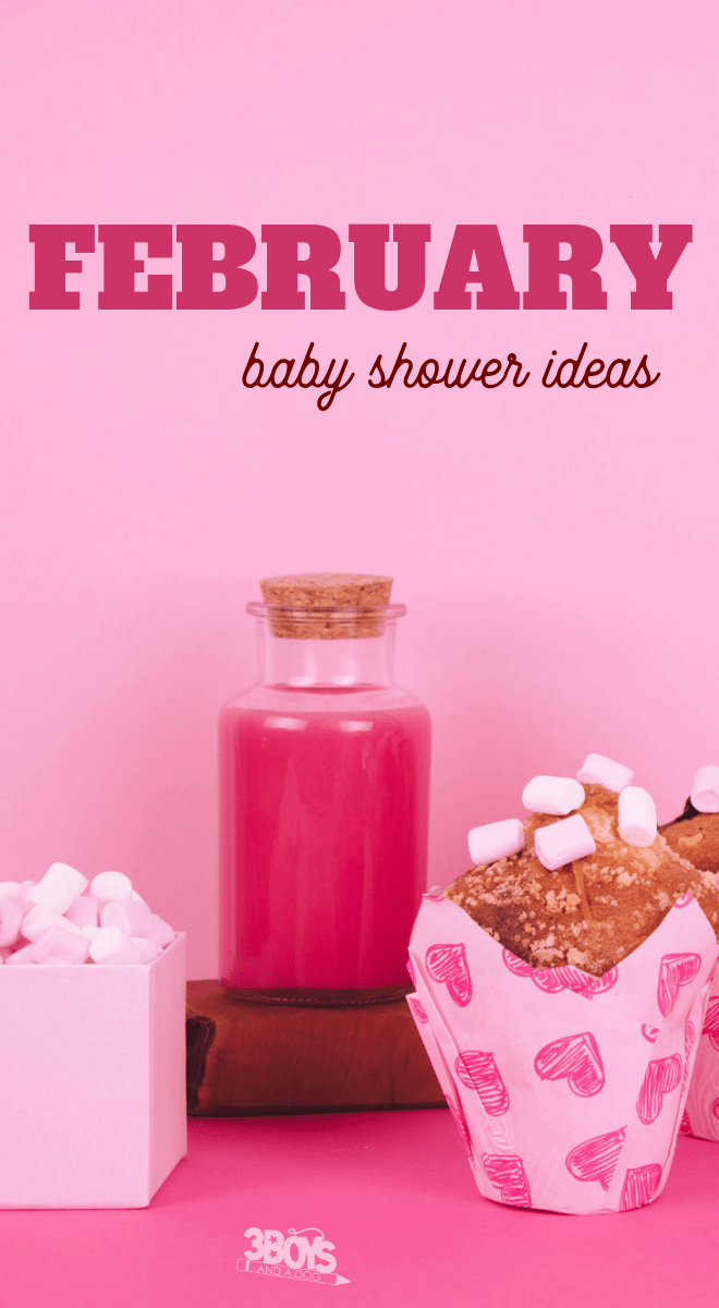 unforgettable February baby shower ideas tips and recipes