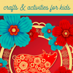 Year of the Pig recipes crafts and activities for children