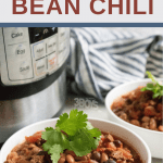 easy bean chili with beef in the pressure cooker