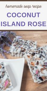 island rose homemade soap recipe