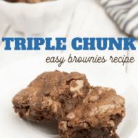 Triple Chunk Chocolate Brownies