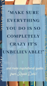 Roald dahl quotes about books