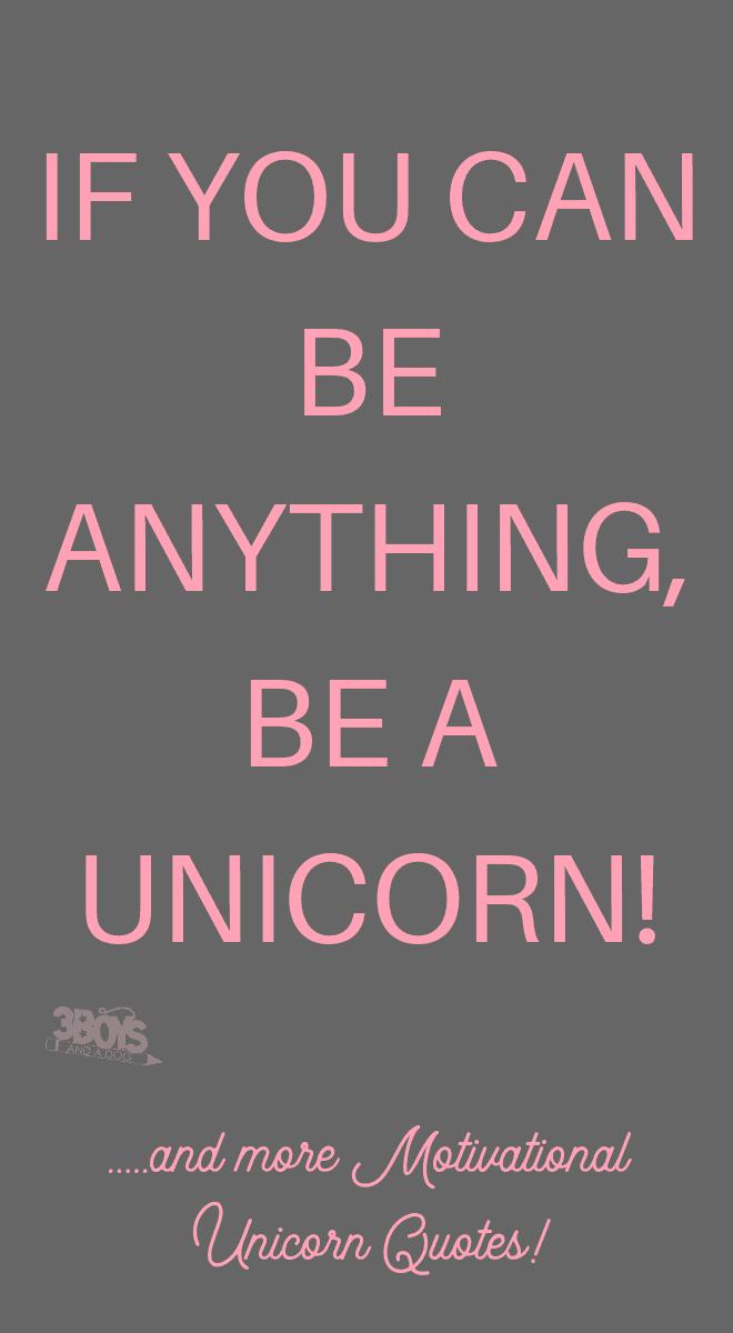 Unicorn Motivational Quotes