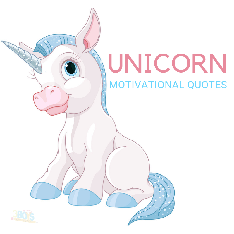 Unicorn motivational quotes for everyone