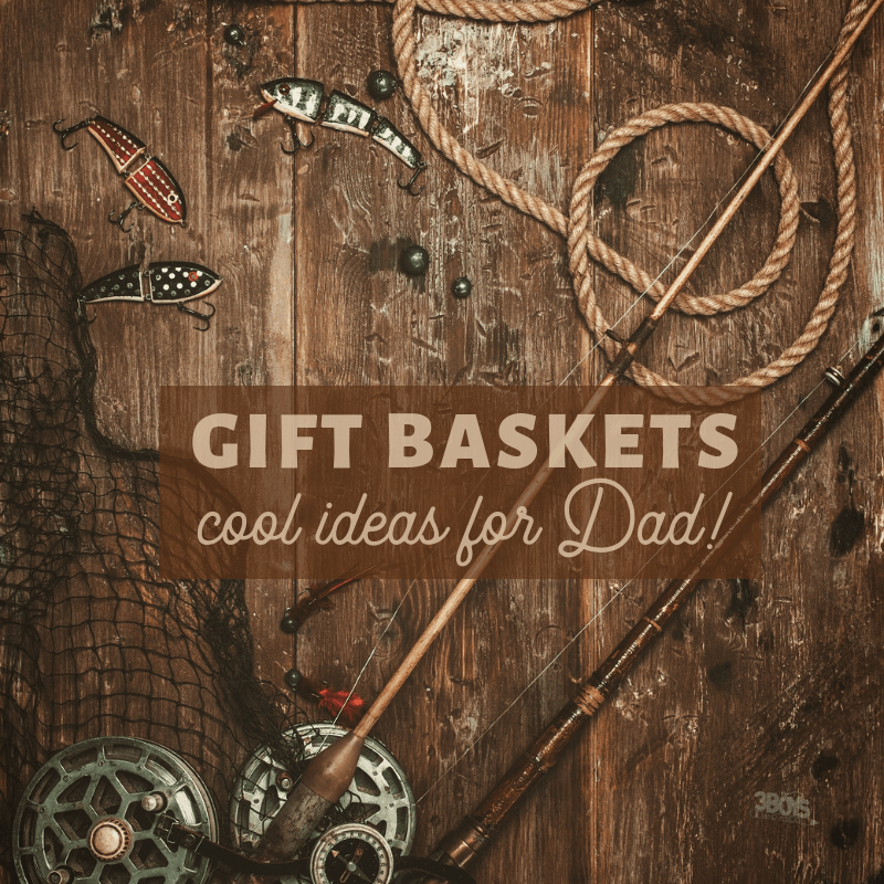 Gift Basket Ideas for Dad