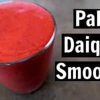 Paleo Daiquiri Smoothie Recipe