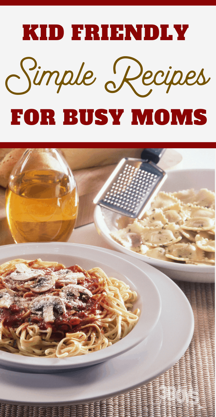 simple easy recipes for busy parents