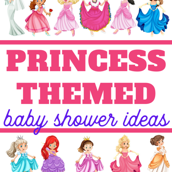 from snack to gifts from invites to decor you need this ultimate guide to a princess themed baby shower