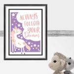 printable always follow your dreams unicorn quote