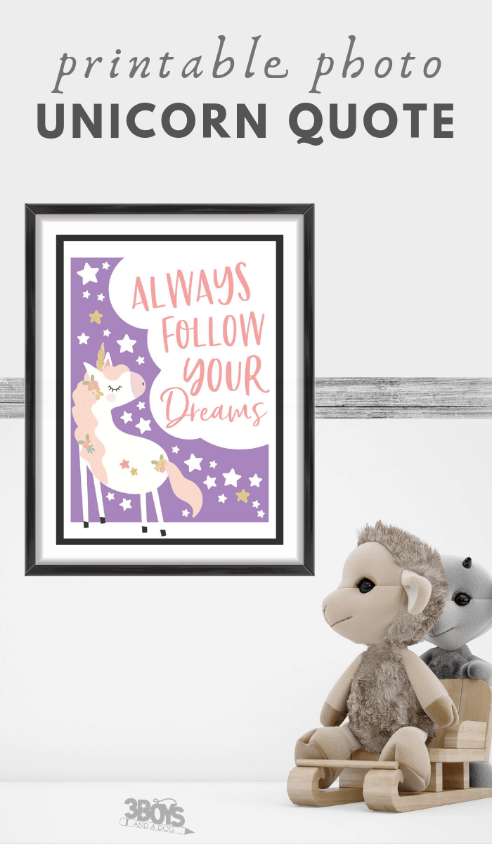 printable always follow your dreams unicorn quote