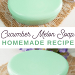 tips on making cucumber soap at home