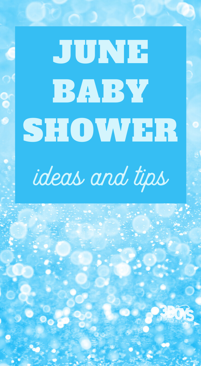 baby shower ideas that are perfect for june