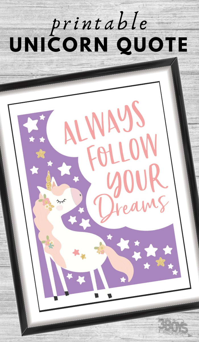 Always follow your dreams unicorn quote printable