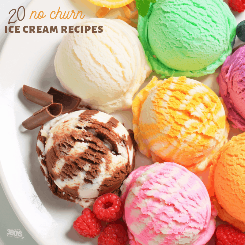 over 20 easy no churn ice cream recipes