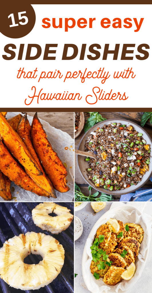 Side Dishes for Hawaiian Sliders