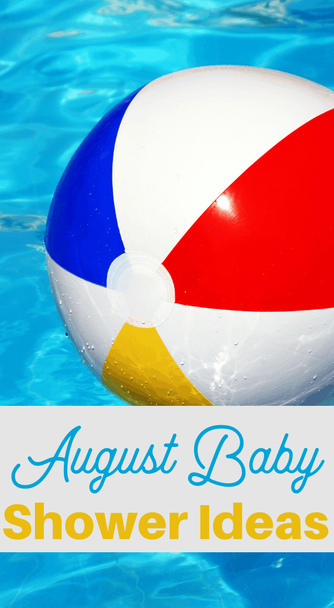 hot days cool pool themed baby shower and more august ideas