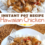 Instant Pot Hawaiian Chicken Recipe