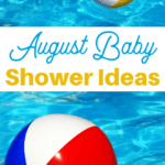 fun ideas for an August baby shower