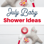 fun ideas for a July baby shower