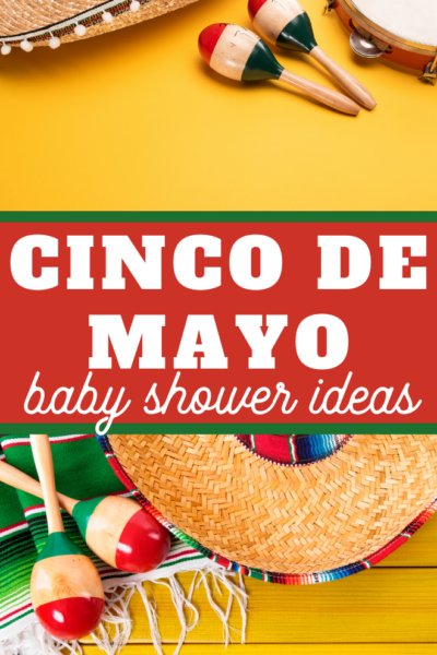 baby shower ideas for Cinco de Mayo