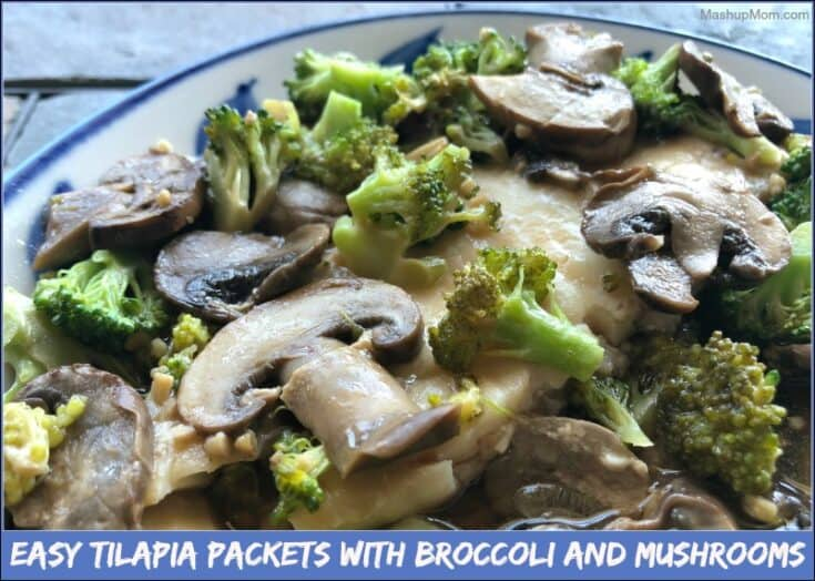 Easy Tilapia Packets with Broccoli and Mushrooms