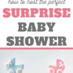 all you need to know to host a surprise baby shower