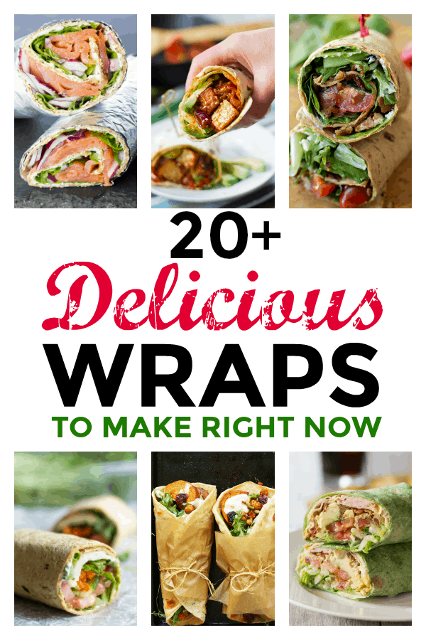20 delicious wraps to make right now