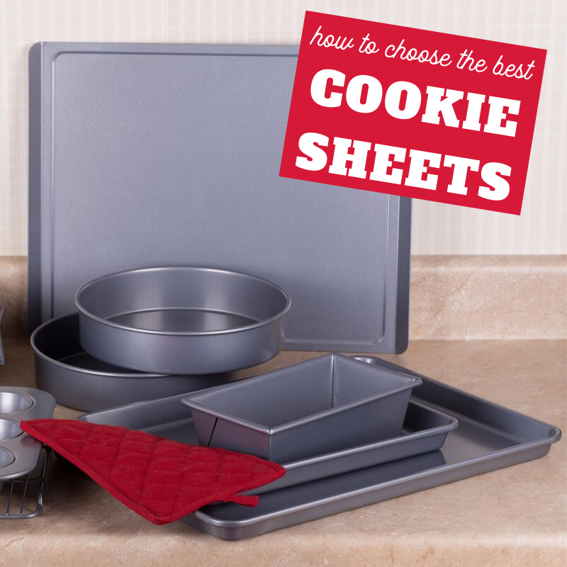 how to choose the best cookie sheets