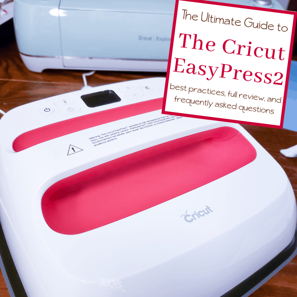 the ultimate guide to the Cricut EasyPress2
