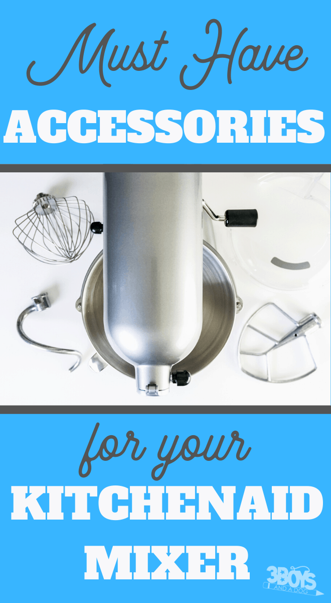 Must have accessories for your KitchenAid Mixer