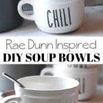 Rae Dunn inspired soup and chili bowls that you can make with your Cricut