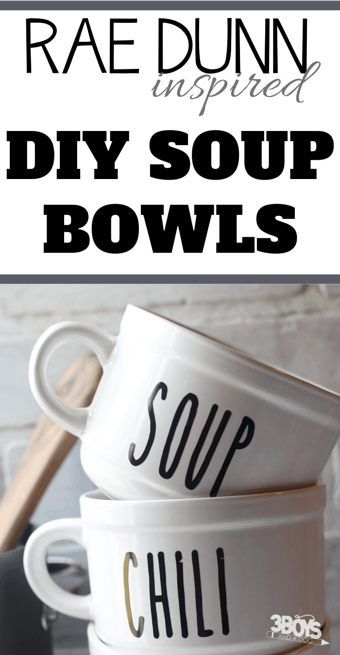 Soup and Chili Bowls to look like Rae Dunn