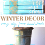 diy winter farmhouse home decor