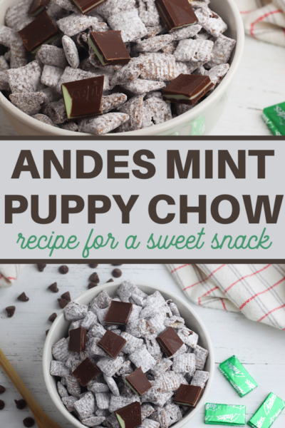Andes Mint Chocolate puppy chow recipe