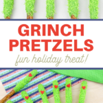 Grinch themed candy covered pretzel rods recipe