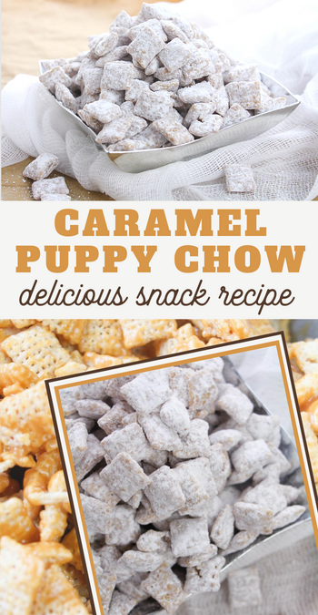 caramel puppy chow recipe