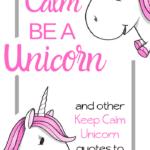 Keep Calm Unicorn Quotes