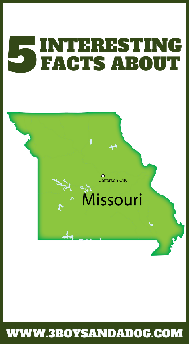 you may not know these five facts about the state of Missouri