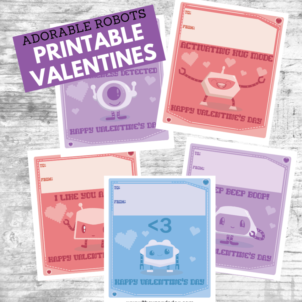 six different adorable robots printable valentines