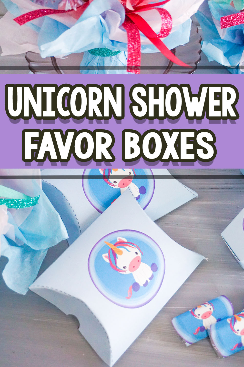 make your own unicorn themed favor boxes