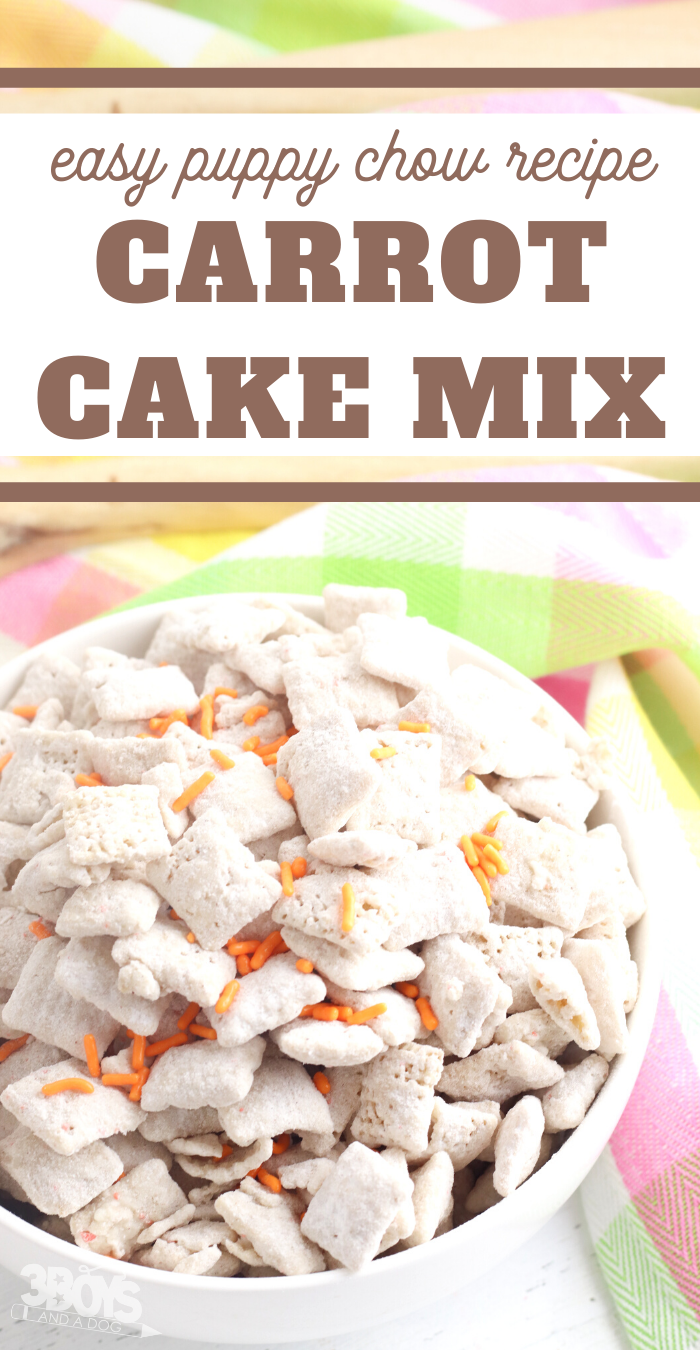 carrot cake puppy chow chex mix recipe