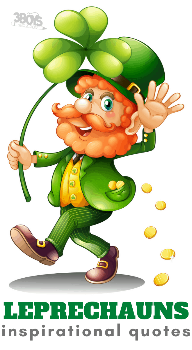 inspirational quotes about Leprechauns