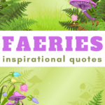 these inspirational quotes about fairies are perfect