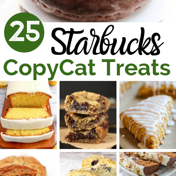 copycat Starbucks sweet treats recipes